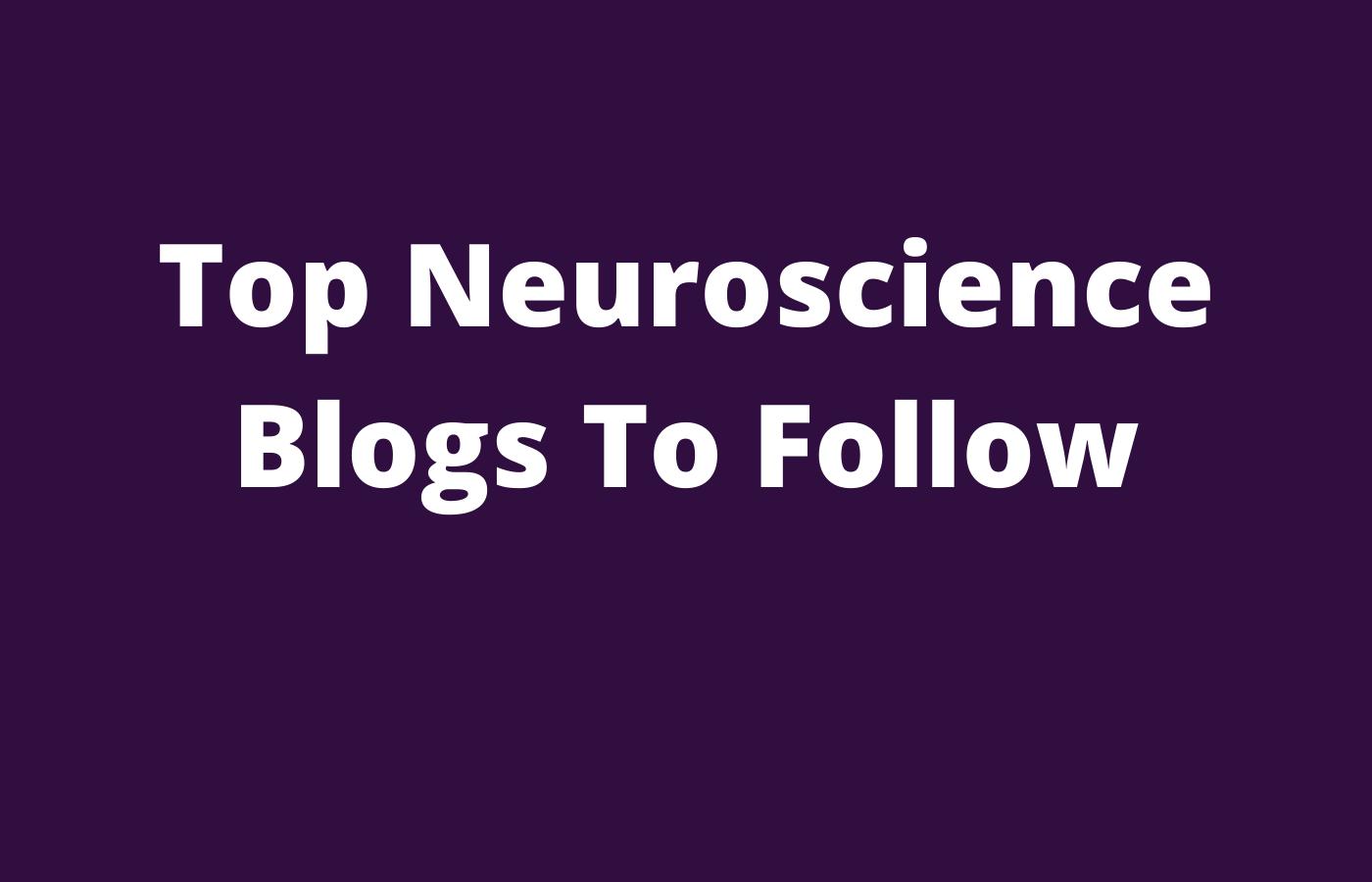 top neuroscience blogs